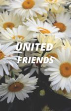 United friends by AspiranteAP04