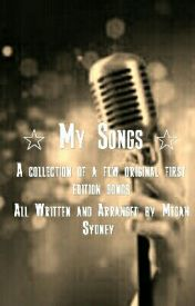 My Songs by make_me_wanted