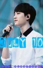 July 10 (One Shot) [Kyungsoo FF] by MissLainderayne