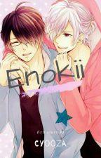 Enokii!! by Cyooza