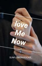 Love Me Now ❥ Mark Lee by SUNFLOWERHYUCKIE_