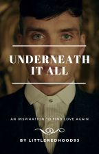 Underneath It All- Tommy Shelby Fan Fic by Littleredhood93