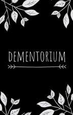 Dementorium by Dementorium