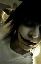 My Vicious Father (Jeff The Killer FanFic) by CARLY50752