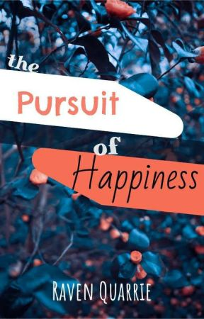 The Pursuit of Happiness  by RaeStylez_16