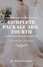 Complete Package Ako, Fourth! (CPA #1) by naughtycrime