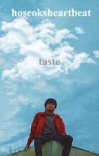 TASTE | KTH by hoseoksheartbeat