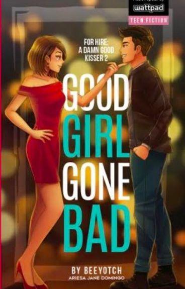 FHADGK 2: Good Girl Gone Bad (PUBLISHED)