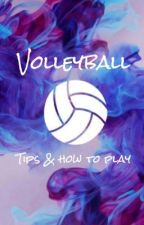 Volleyball tips & how to play  by vscovibezzz0