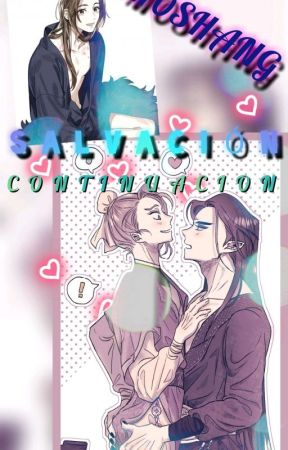 S A L V A C I O N / CONTINUACION [Pausada] (MOSHANG) by DaRiko3652
