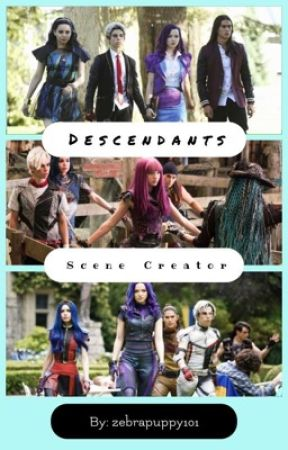 Descendants Scene Creator by zebrapuppy101