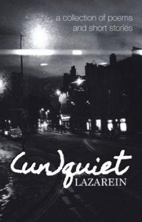 (un)quiet by _lazarein