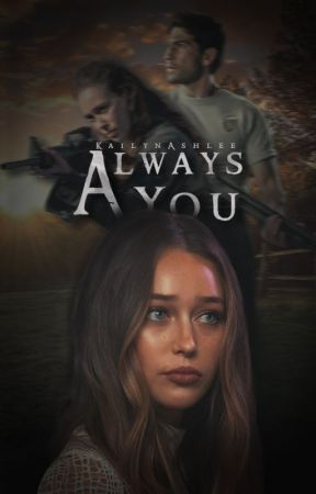 Always You│S. Walsh by Kailynashlee