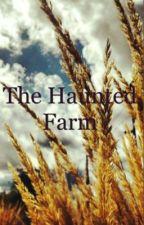 The Haunted Farm by mirandaaapandaa