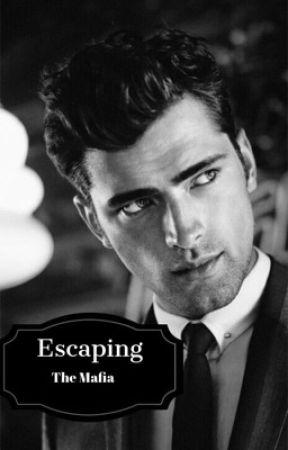 Escaping The Mafia Boss by iinfinityy_starxoxo
