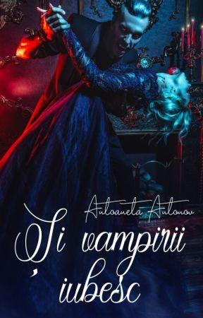 Și vampirii iubesc by AntoanetaAntonov