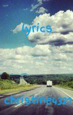 lyrics by christine4321