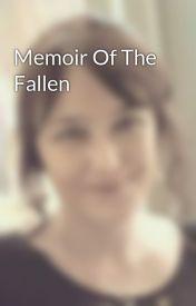 Memoir Of The Fallen by BodiciaFella