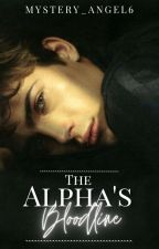 The Alpha's Bloodline by Mystery_Angel6