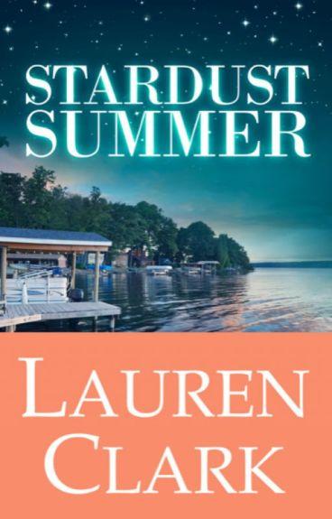 Stardust Summer by LaurenClarkBooks