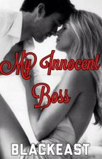 My Innocent Boss by black_east