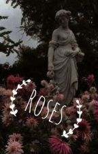 Roses (Skyrim fanfiction) by UnlikelyPrincess23