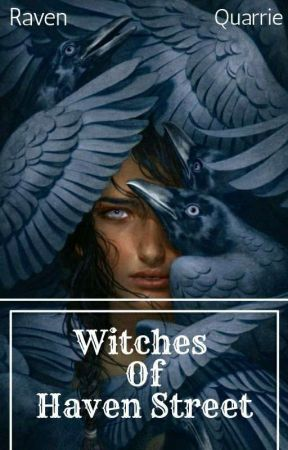 Witches Of Haven Street by RaeStylez_16