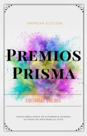 Premios Prisma. [CERRADO] by EditorialColorsW