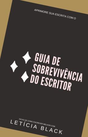Guia de Sobrevivência do Escritor by LeticiaBlack