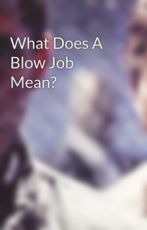 Blow job means what