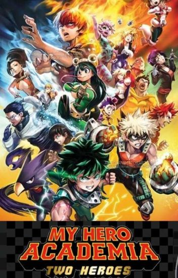 Boku No Hero Academia Two Heroes Rising Ken Reader Wattpad