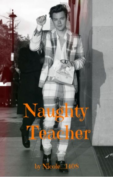 Naughty Teacher (Harry Styles FF)