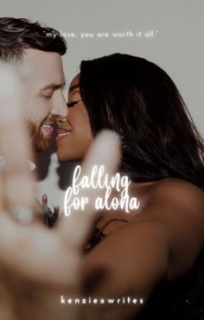 Falling For Alona by Kenziexwrites