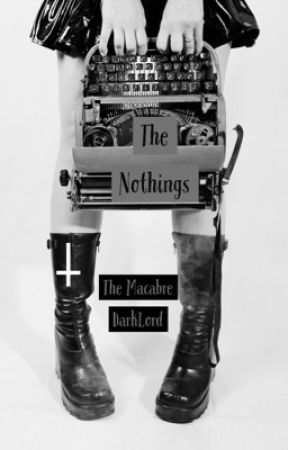 The Nothings  by The_Macabre_DarkLord