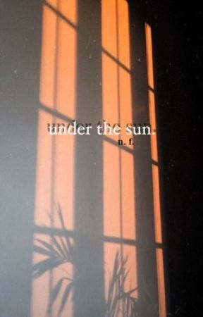 under the sun | poetry by silkchains