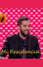 Mi Resistencia by Litiliti_