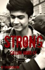 Strong - Calum Hood FF -On Hold- by calumsaussie