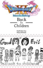 Dragon Quest Xi: Back to Children  by Maya_Ahmed_lotfy