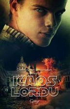 Kaos Lordu (Tamamlandı) by Golgebaz