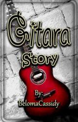 Gitara Story (OneShot) by BelomaCassidy