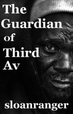 The Guardian of Third Avenue by sloanranger