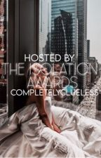 The isolation awards  by completelyclueless