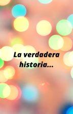 la verdadera historia de mi vida by yacira2007