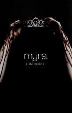 𝙢𝙮𝙧𝙖 [𝙩𝙤𝙢 𝙧𝙞𝙙𝙙𝙡𝙚] by bloodytypewriter
