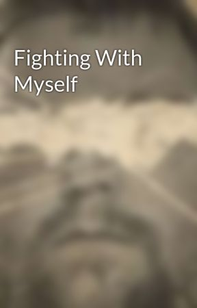 Fighting With Myself by RajacWindspire