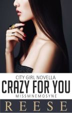 Crazy for You by MissMnemosyne