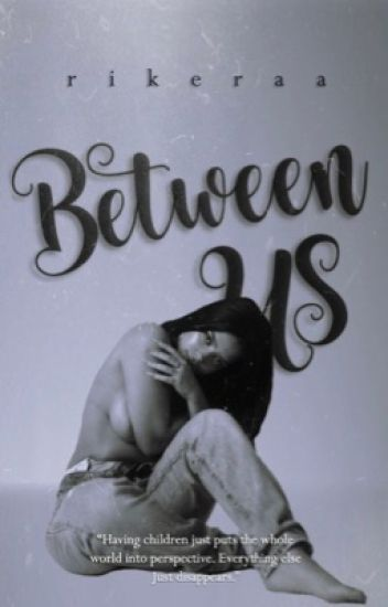 Between Us.
