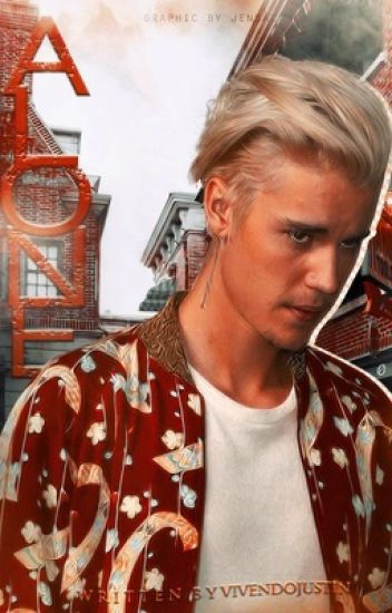 Alone ||Justin Bieber||