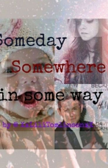 SOMEDAY SOMEWHERE IN SOME WAY (slow Update)