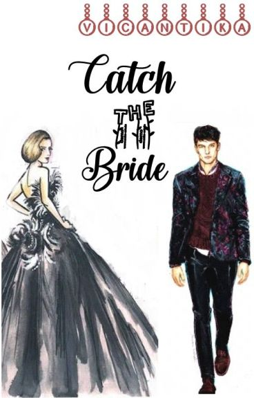 Catch The Bride